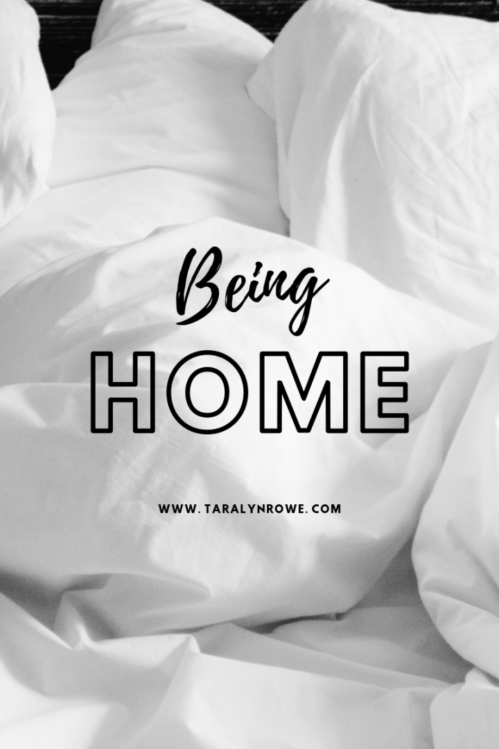Being Home